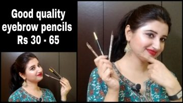 Affordable Eyebrow Pencils Rs 30 – 65 by Beautiful U