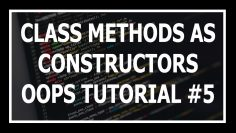 [Hindi] Class Methods As Alternative Constructor | Object Oriented Programming In Python Tutorial #5