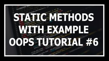 [Hindi] Static Methods In Python oops | Object Oriented Programming In Python Tutorial #6