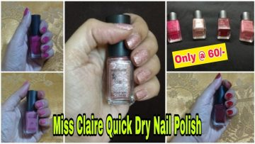 Miss Claire Quick Dry Nail Polish Review by Beautiful U<div class='yasr-stars-title yasr-rater-stars-visitor-votes'                                           id='yasr-visitor-votes-readonly-rater-91709585f7c07'                                           data-rating='0'                                           data-rater-starsize='16'                                           data-rater-postid='4924'                                            data-rater-readonly='true'                                           data-readonly-attribute='true'                                           data-cpt='posts'                                       ></div><span class='yasr-stars-title-average'>0 (0)</span>