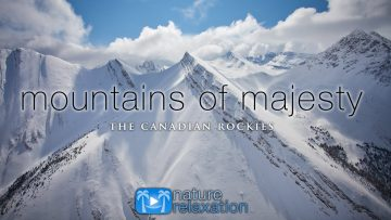 Mountains of Majesty [2020 Remaster] Canadian Rockies Escape: Banff & Jasper National Park, Alberta