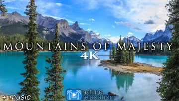 Mountains of Majesty + Music for Inner Peace 1 HR 4K Signature Nature Relaxation Ambient Film (2011)