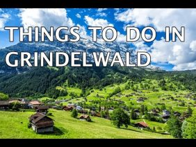 Things to Do in Grindelwald, Switzerland 4k