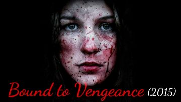 Bound to vengeance 2015 explained in hindi | Hollywood thriller explained in hindi