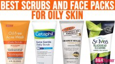 Top 7 Best Scrubs and Face Packs for Oily Skin – Best Skin Care Products 2020