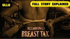 BREAST TAX | ULLU ORIGINALS LATEST WEB SERIES | #FULL​ STORY EXPLAINED