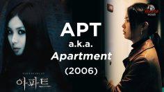 APT (2006) a.k.a. APARTMENT | EXPLAINED IN HINDI | KOREAN HORROR | HORROR HOUR