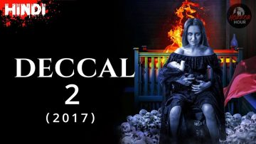 Deccal 2(2017) Explained in Hindi | Movie Explained In Hindi | Horror Hour