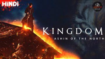 KINGDOM : ASHIN OF THE NORTH (2021)   EXPLAINED IN HINDI   KOREAN DRAMA